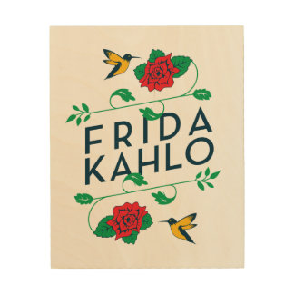 Frida Kahlo | Floral Typography Wood Wall Art