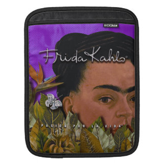 Frida Kahlo Pasion Por La Vida Sleeves For iPads