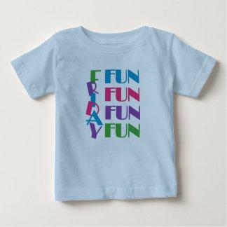 Friday! Fun Fun Fun! Baby T-Shirt