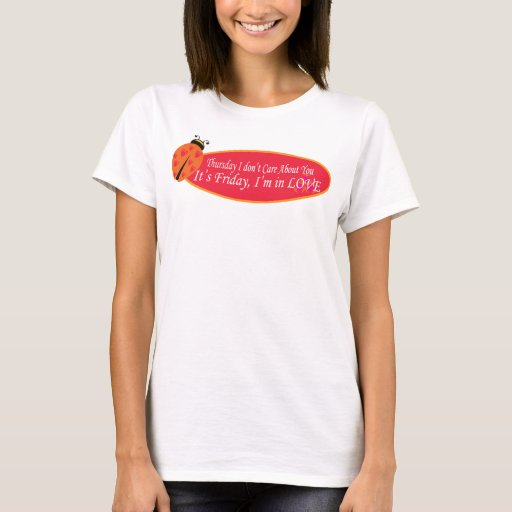 Friday I'm in Love Cure T-Shirt