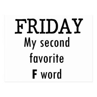 Friday my second favourite F word Postcard