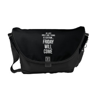 Friday Will Come Funny Office Gifts Black White Commuter Bag