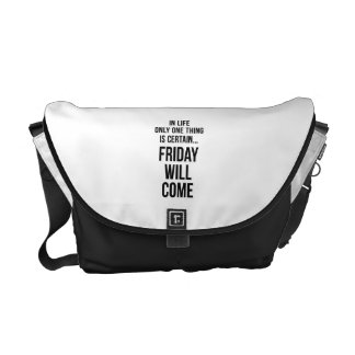 Friday Will Come Office Wisdom White Black Messenger Bags