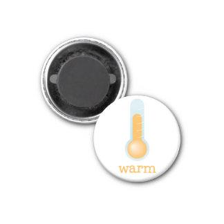 Fridge Weather - WARM 3 Cm Round Magnet