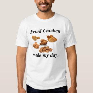 Fried Chicken larva my day… Shirts