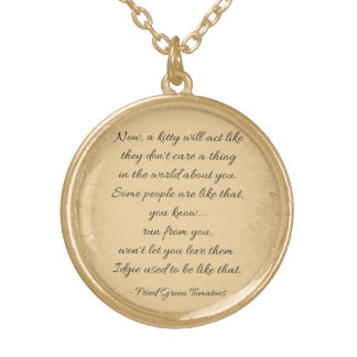 Fried Green Tomatoes Quote Gold Plated Necklace