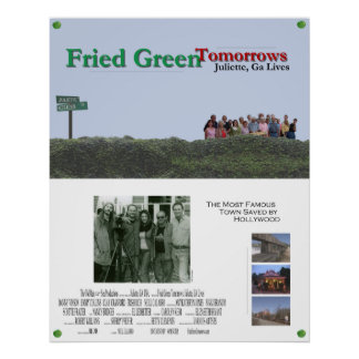 Fried Green Tomorrows: Juliette, GA Lives (2) Posters