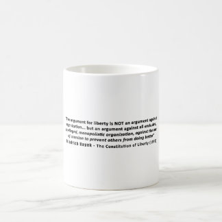 Friedrich Hayek Quote The Argument for Liberty Basic White Mug