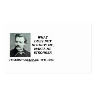Friedrich Nietzsche Does Not Destroy Me Quote Pack Of Standard Business Cards