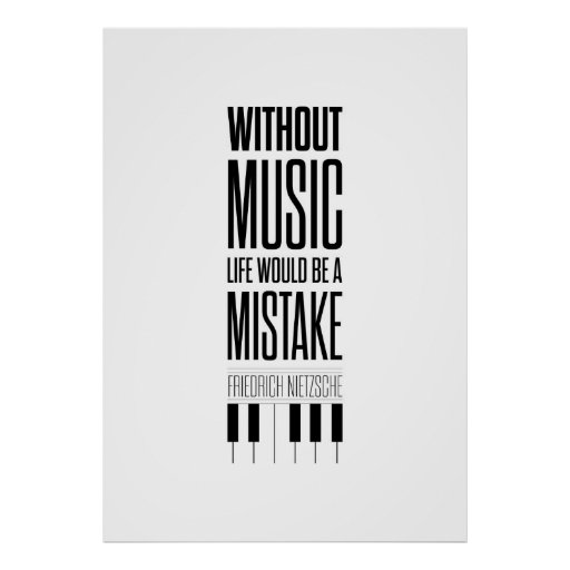 Friedrich Nietzsche Music Quote Poster Posters