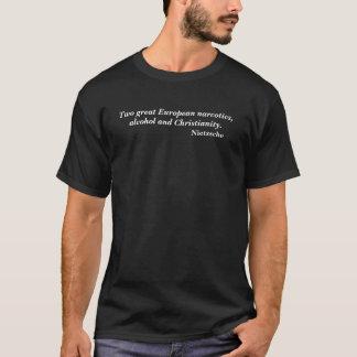 Friedrich Nietzsche Narcotics Christianity Quote T-Shirt