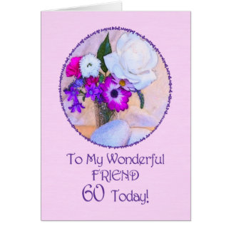 Friend, 60th birthday with painted flowers. greeting card
