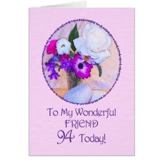 Friend, 94th birthday with painted flowers. card