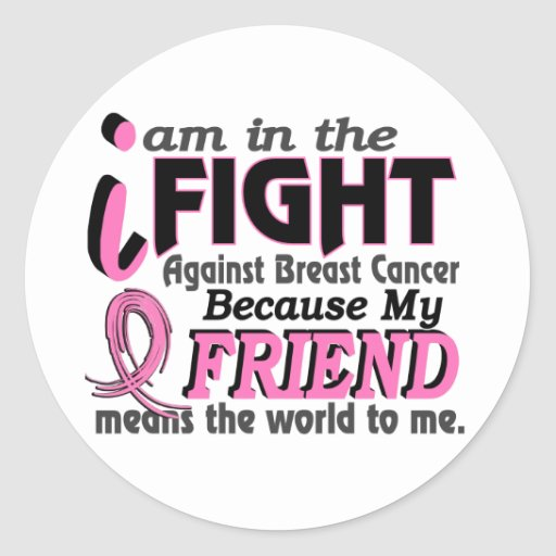 Friend Means The World To Me Breast Cancer Sticker
