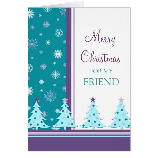 Friend Merry Christmas Card Christmas Trees