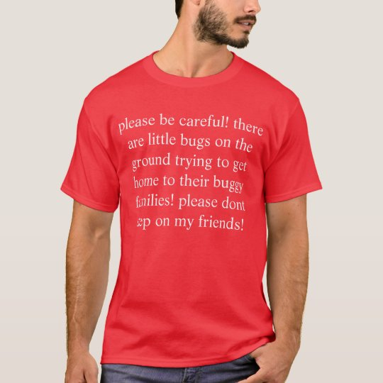 friend of bug T-Shirt