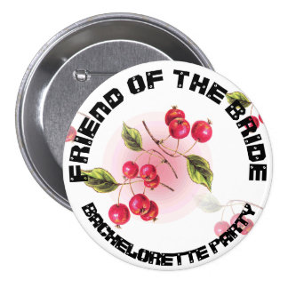 Friend of the Bride  Bridal Shower Party Button