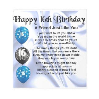 Friend Poem - 16th Birthday - Blue design Notepad