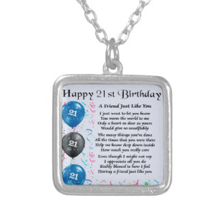 Friend Poem - 21st Birthday - Blue Silver Plated Necklace