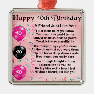 Friend Poem - 40th Birthday Christmas Ornament