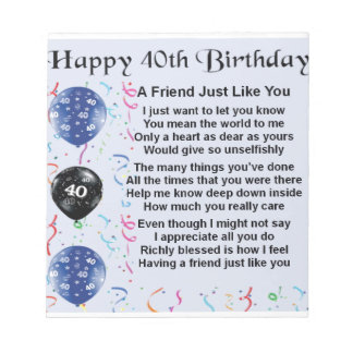 Friend Poem 40th Birthday Notepad