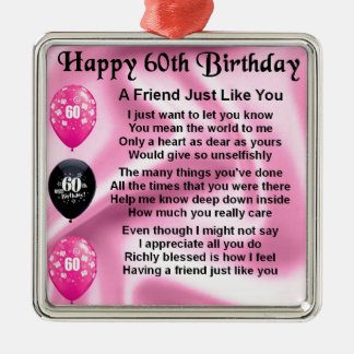Friend poem - 60th Birthday Christmas Ornament