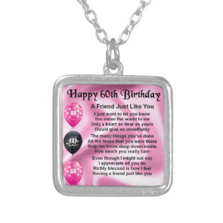 Friend poem - 60th Birthday Silver Plated Necklace
