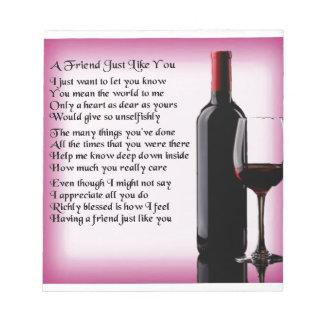 Friend Poem - Wine Design Notepad