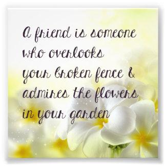Friend Quote Print Photo
