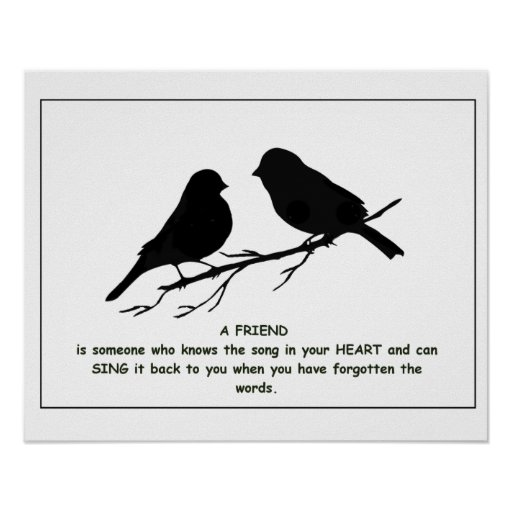 Friend quote Song in your Heart & Birds