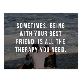 Friend Therapy Quote Postcard
