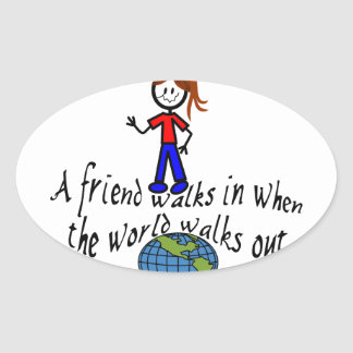 Friend Walks In Oval Sticker