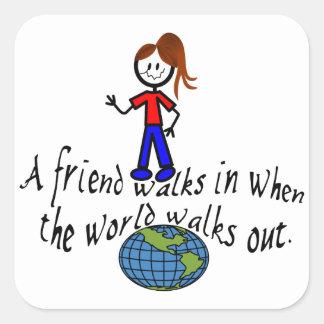 Friend Walks In Square Sticker