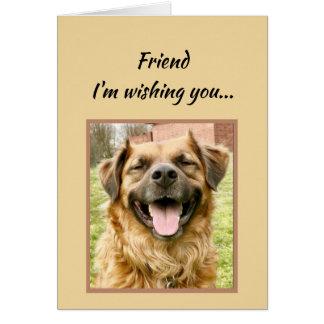 Friend Wishing You Happiest Birthday Ever Dog Card