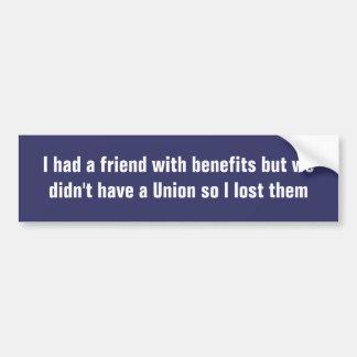 Friend with benefits bumper sticker