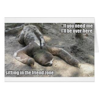 Friend Zone Sloth Card