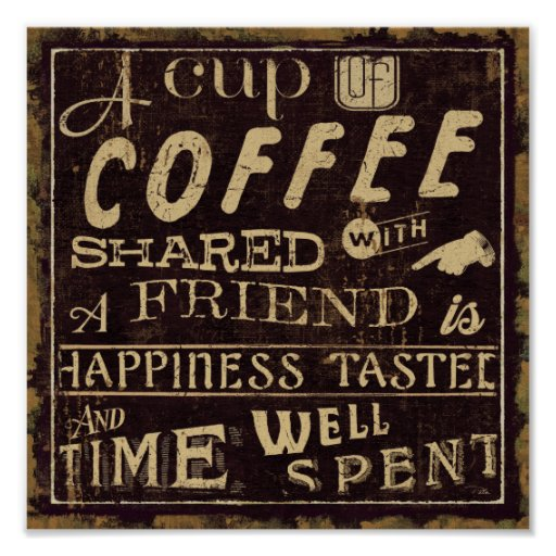 Friends and Coffee Poster