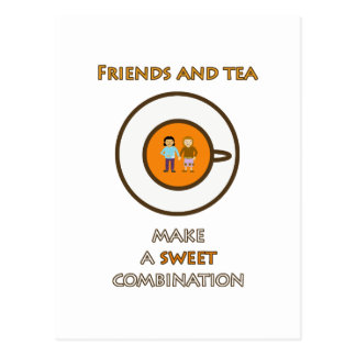 Friends and tea make a sweet combination (2) postcard