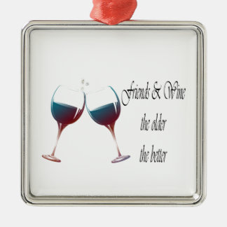 Friends and Wine the older the better, art gifts Christmas Ornament