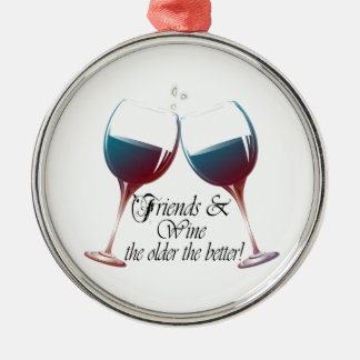 Friends and Wine the older the better Wine art Silver-Colored Round Decoration