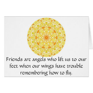 Friends are angels who lift us to our feet when... card