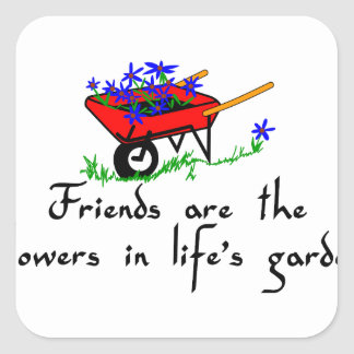Friends Are Flowers Square Sticker