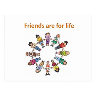 Friends are for life postcard