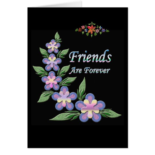 """""""Friends are forever"""" Friend card"""