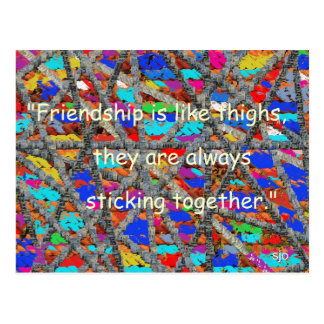 Friends are like thighs Postcard