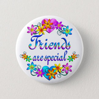 Friends are Special 6 Cm Round Badge