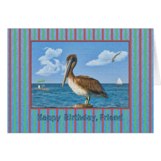 Friend's Birthday Card with Brown Pelican
