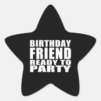 Friends : Birthday Friend Ready to Party Star Sticker