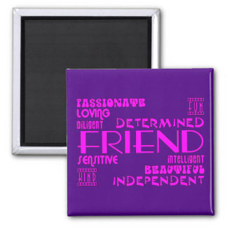 Friends Birthday Parties & Christmas : Qualities Square Magnet
