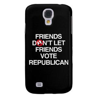 FRIENDS DON T LET FRIENDS VOTE REPUBLICAN png Galaxy S4 Case